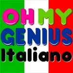 Oh My Genius Italiano