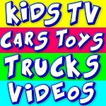 Kids TV Cars Toys Trucks Videos