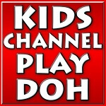 Kids Channel Play Doh