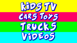 KidsTV Cars, Toys, Trucks Videos